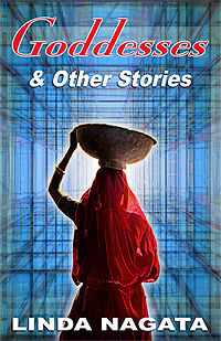 Goddesses & Other Stories by Linda Nagata